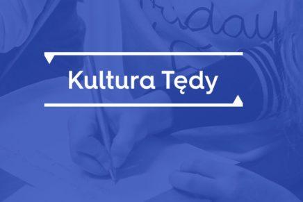 Zapisz się na spotkanie sieciujące Kultura Tędy!