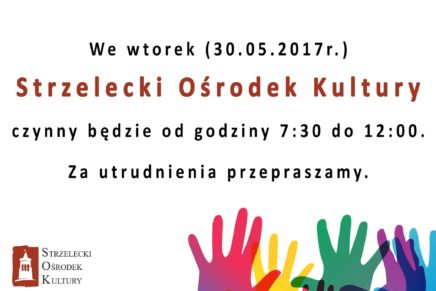 Dzień Działacza Kultury – 30.05.2017 – godziny otwarcia SOKu