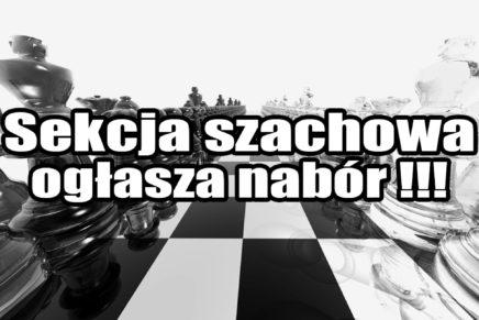 Sekcja szachowa ogłasza nabór!