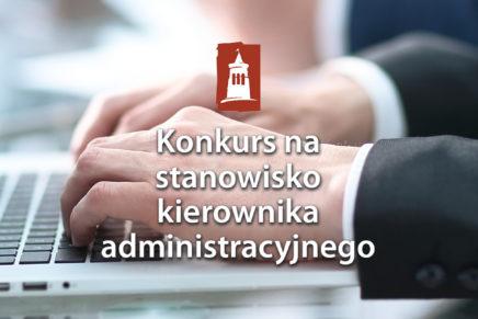 Informacja o wynikach naboru na stanowisko kierownika administracji