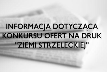 """Protokół z wyboru oferty na druk gazety """"Ziemi Strzeleckiej"""""""