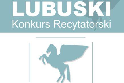 LUBUSKI KONKURS RECYTATORSKI 2018