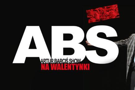 """""""Artur Barciś Show"""" na Walentynki"""