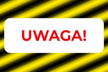 UWAGA! #ZOSTANWDOMU [aktualizacja 2]