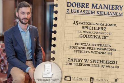 Dobre maniery z Łukaszem Kielbanem