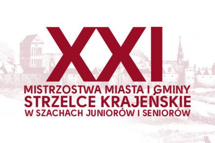 XXI OTWARTE MISTRZOSTWA MIASTA I GMINY STRZELCE KRAJEŃSKIE W SZACHACH